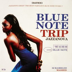 Blue Note Trip Jazzanova: Scrambled & Mashed (2006)