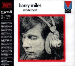 Barry Miles - White Heat (2007)