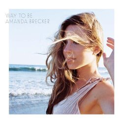 Amanda Brecker - Way To Be (2014)