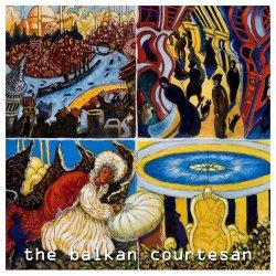 Radio Banska - The Balkan Courtesan (2012)