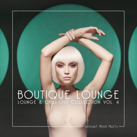 VA - Boutique Lounge Vol.4 (2017)