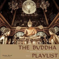 Maretimo Sessions: The Buddha Playlist Vol. 1 (Mystic Bar Sounds) (2017)
