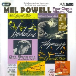 Mel Powell - Four Classic Albums Plus (2012)