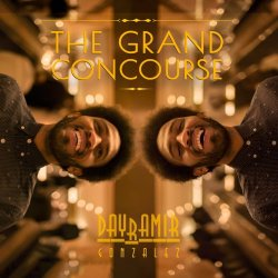Dayramir Gonzales - The Grand Concourse (2017) [Hi-Res]