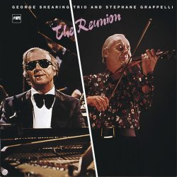 George Shearing Trio And Stephane Grappelli - The Reunion (2014) [Hi-Res]