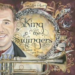 The Jive Aces - King Of The Swingers: A Salute To Louis Prima (2012)