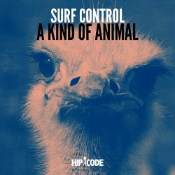 Surf Control - A Kind Of Animal (2016)