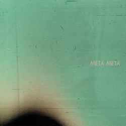 Meta Meta - Meta Meta (2011)