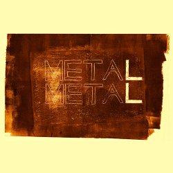 Meta Meta - MetaL MetaL (2012)