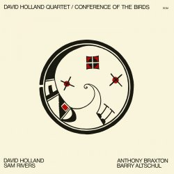 Dave Holland Quartet - Conference Of The Birds (2017) [Hi-Res]