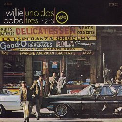 Willie Bobo - Spanish Grease, Uno Dos Tres 1-2-3 (1994)