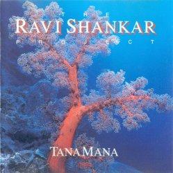 Ravi Shankar - The Ravi Shankar Project: Tana Mana (1987)