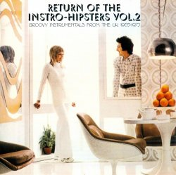 Return Of The Instro-Hipsters Vol. 2 (2007)