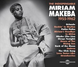 Miriam Makeba - The Indispensable 1955-1962 (2015)