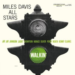 Miles Davis' All Stars - Walkin' (2016) [Hi-Res]