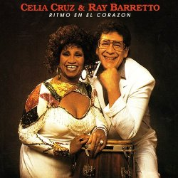 Celia Cruz & Ray Barretto - Ritmo En El Corazon (1988)