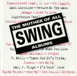 The Mother Of All Swing Albums (1996)