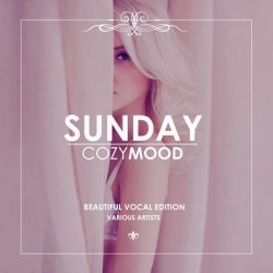 Sunday Cozy Mood (Beautiful Vocal Edition) (2017)