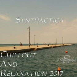 Synthactica: Chillout And Relaxation 2017