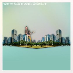 Cory Wong - Cory Wong and the Green Screen Band (2017)
