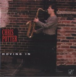 Chris Potter - Moving In (1996)