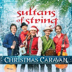 Sultans Of String - Christmas Caravan (2017) [Hi-Res]