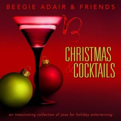 Beegie Adair & Friends - Christmas & Cocktails (2011)