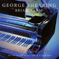 George Shearing & Brian Torff - Lullaby of Birdland (2000)