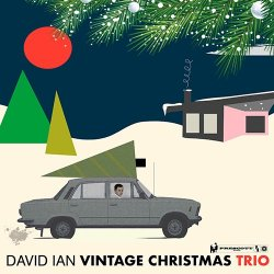 David Ian - Vintage Christmas Trio (2017) [Hi-Res]