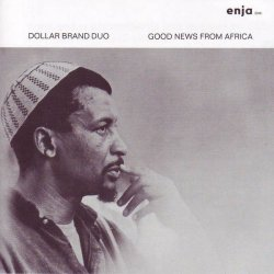 Dollar Brand Duo - Good News From Africa (2005)
