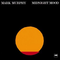 Mark Murphy - Midnight Mood (2015) [Hi-Res]