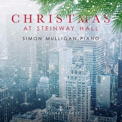 Simon Mulligan - Christmas At Steinway Hall (2017) [Hi-Res]