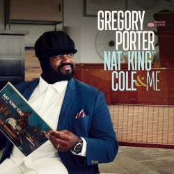 Gregory Porter - Nat 'King' Cole & Me (Deluxe Edition) (2017)