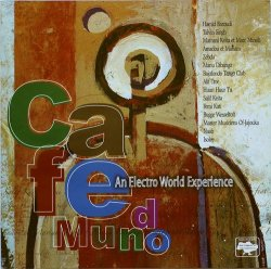 Cafe Mundo: An Electro World Experience (2003)