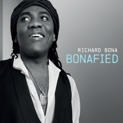Richard Bona - Bonafied (2013) [Hi-Res]