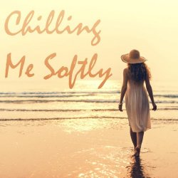 Chilling Me Softly (2017)