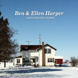 Ben & Ellen Harper - Childhood Home (2014) [Hi-Res]