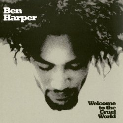 Ben Harper - Welcome To The Cruel World (2016) [Hi-Res]