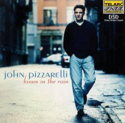 John Pizzarelli - Kisses In The Rain (2000)
