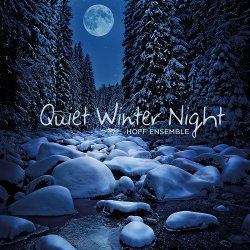 Hoff Ensemble - Quiet Winter Night (2012) [DSD]