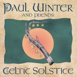Paul Winter And Friends - Celtic Solstice (1999)