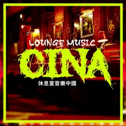 Lounge Music Cina (20 Buddha Bar, Lounge & Chill Out) (2018)