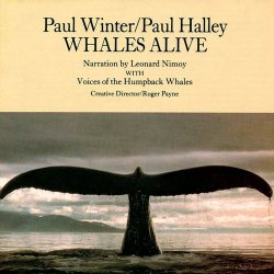 Paul Winter, Paul Halley & Leonard Nimoy - Whales Alive (1987)
