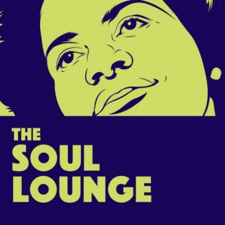 VA - The Soul Lounge: Relaxing Soul Music (2018)