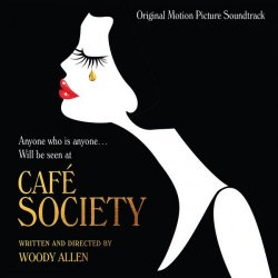 Cafe Society (Original Motion Picture Soundtrack) (2016) [Hi-Res]
