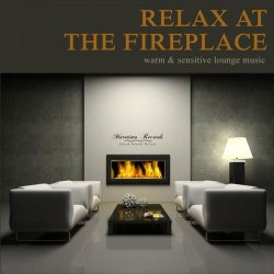 Relax At The Fireplace (Warm & Sensitive Lounge Music) (2017) FLAC