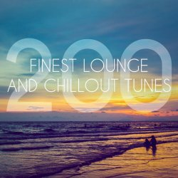 200 Finest Lounge And Chillout Tunes (2017)