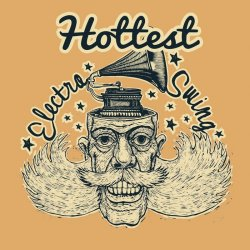 Hottest Electro Swing (2018)