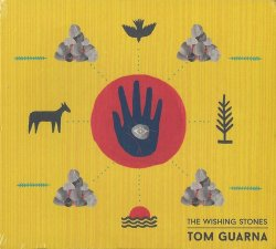 Tom Guarna - The Wishing Stones (2017)