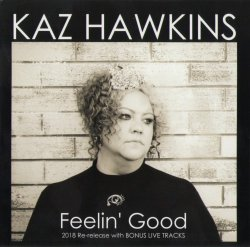 Label: Kaz Hawkins Music 	Жанр: Soul, Blues 	Год
